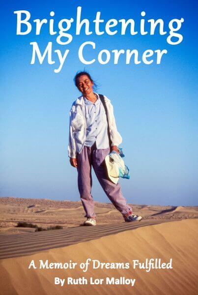 Brightening My Corner by Ruth Malloy